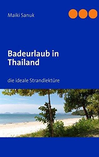 Badeurlaub in Thailand: die ideale Strandlektüre