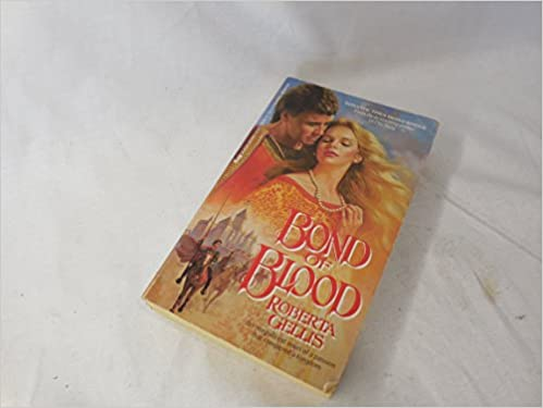 bond of blood by roberta gellis