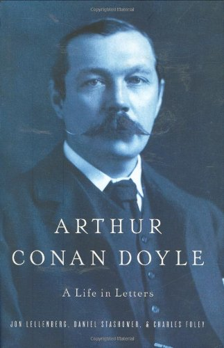 Read Online Arthur Conan Doyle: A Life in Letters PDF