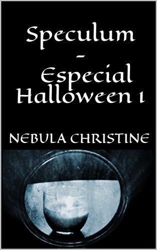 Speculum - Especial Halloween 1 (Spanish Edition) -