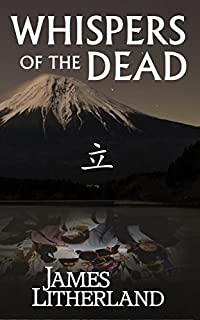 Whispers Of The Dead by James Litherland ebook deal