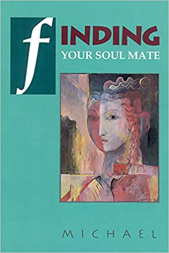 Finding Your Soul Mate: Russ Michael: 9780877287650: Amazon.com: Books