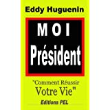 Moi Président (French Edition)