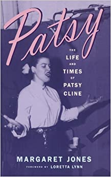 Book Patsy: The Life And Times Of Patsy Cline by Jones Margaret (1999-05-07)
