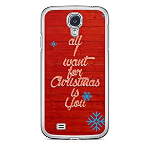 All I Want Samsung Galaxy S4 Transparent Edge Case - Christmas Collection