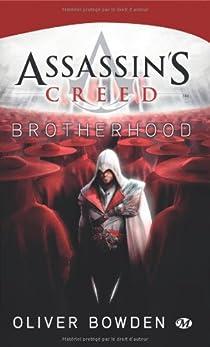 Assassin's Creed, tome 2 : Brotherhood  par Bowden