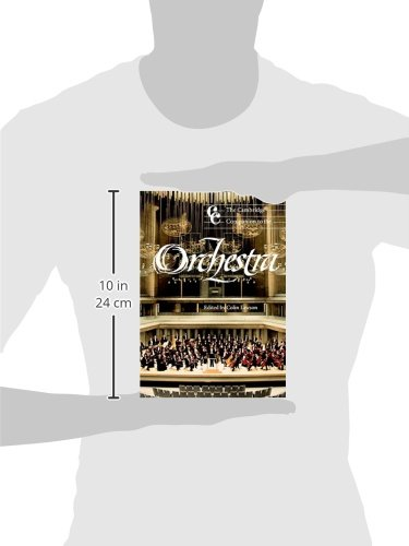 The Orchestra A Collection of 23 Essays on Its Origins and Transformations