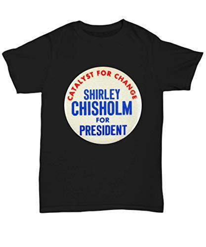 Chisholm Design - Navamark Shirley Chisholm 1972 Presidential Campaign Button Design - Unisex Tee Black