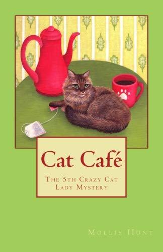 Cat Café (Crazy Cat Lady series) (Volume 5)