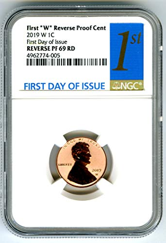 2019 W US MINT Lincoln Union Shield REVERSE PROOF FIRST DAY OF ISSUE Special Release Penny Cent PF69 RD NGC