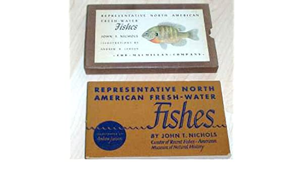 Representative North American fresh-water fishes, : John T
