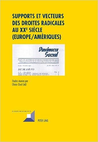 En ligne Supports Et Vecteurs Des Droites Radicales Au XXe Siècle (Europe-Amériques) epub pdf