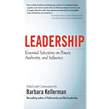 LEADERSHIP: Essential Selections on Power, Authority, and Influence (Business Books)