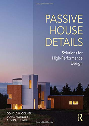 Passive House Details: Solutions for High-Performance Design (Best Energy Efficient Dryer)