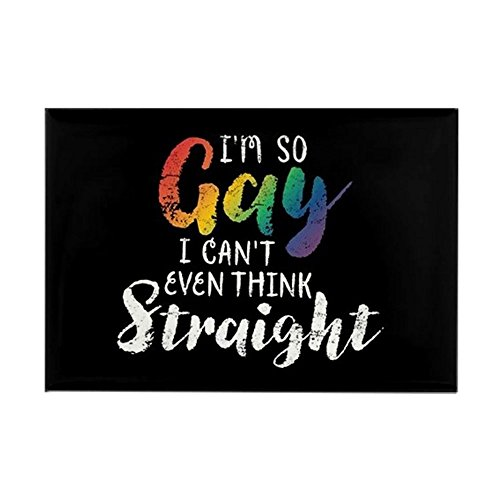 CafePress I'm So Gay I Can't Even Think Straight Full Bleed Rectangle Magnet, 2