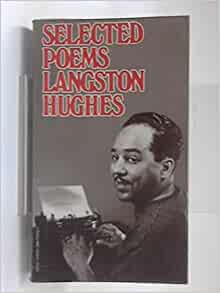 Langston Hughes: Poems Summary and Analysis of
