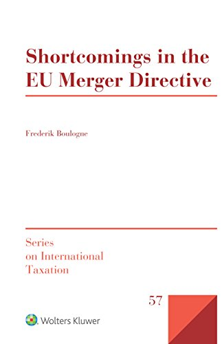 Shortcomings In The EU Merger Directive (Series On International Taxation)