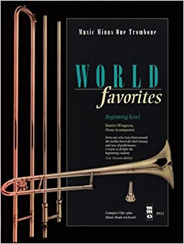 World Favorites - Beginning Level: Music Minus One Trombone