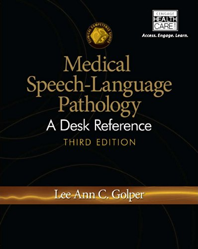 Medical Speech-Language Pathology: A Desk Reference (Clinical Competence) Pdf