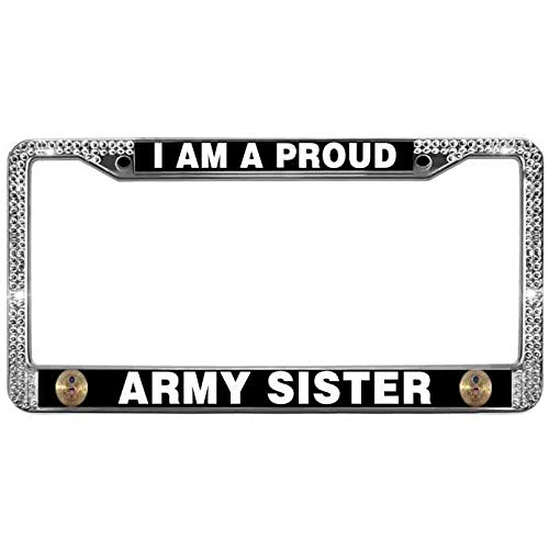 FeKa Case Bling White Crystal I Am A Proud Army Sister US License Plate Frame Durable Auto License Plate Frame Metal Chrome License Plate Frame Tag Inlcudes Screws
