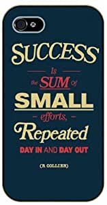 iPhone 4 / 4s Success is the sum of small efforts, repeated day in and day out. R. Collier, black plastic case / Inspirational and motivational life quotes / SURELOCK AUTHENTIC