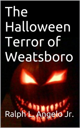 The Halloween Terror of Weatsboro