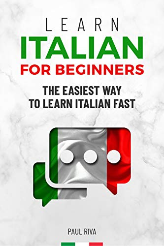 Learn Italian for beginners: The easiest way to learn Italian fast and increase your vocabulary. Quick learning with common situations and short stories