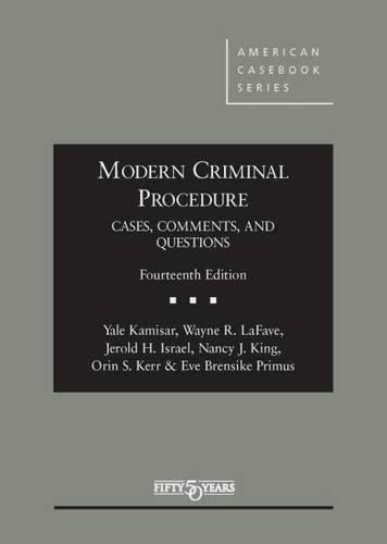 Modern Criminal Proc.:Cs.,Cmnts.,Quest.