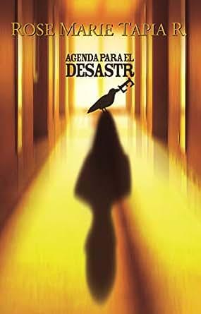 Agenda para el desastre (Trilogía Política nº 2) eBook: Rose ...
