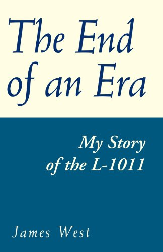 The End of an Era: my story of the L-1011 for sale  Delivered anywhere in USA
