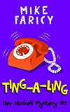 Ting-A-Ling (Dev Haskell - Private Investigator, Book 7)
