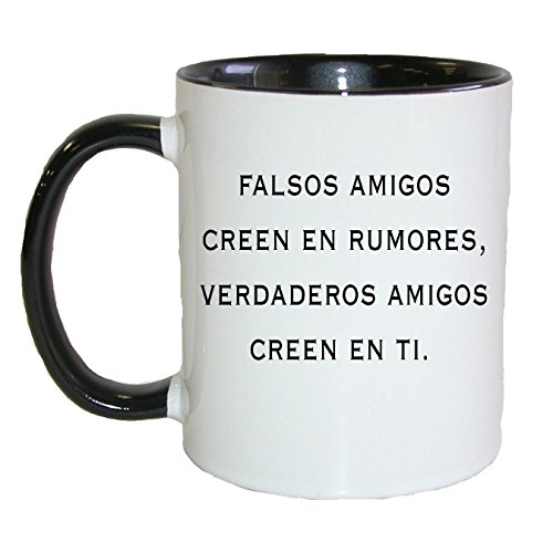 Gifts by Lulee, LLC Falsos Amigos Creen En Rumores Verdaderos Amigos Creen .Coffee/Tea Mug (Black)