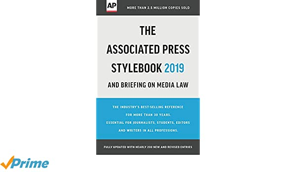 The associated press stylebook 2019: and briefing on media law.