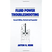 Fluid Power Troubleshooting, Second Edition,