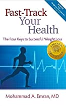 Fast-track Your Health: The Four Keys To Successful Weight Loss