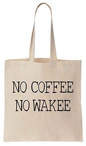 No Coffee No Wakee Sacchetto di cotone tela di canapa