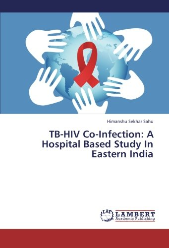 Download TB-HIV Co-Infection: A Hospital Based Study In Eastern India pdf