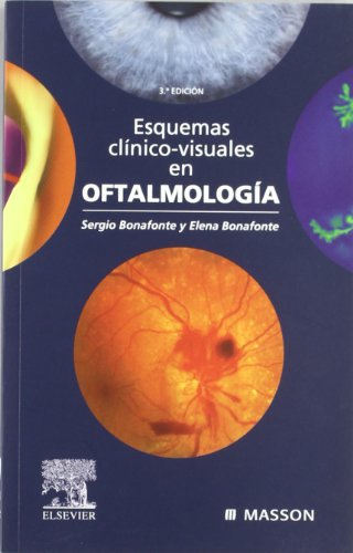 Descargar Libro Esquemas Clínico-visuales En Oftalmología S. Bonafonte