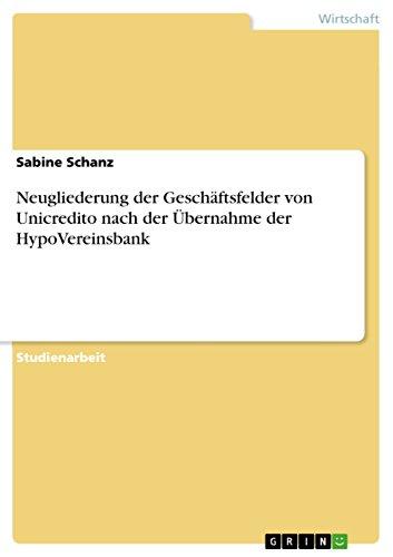 neugliederung-der-geschaftsfelder-von-unicredito-nach-der-ubernahme-der-hypovereinsbank-german-editi