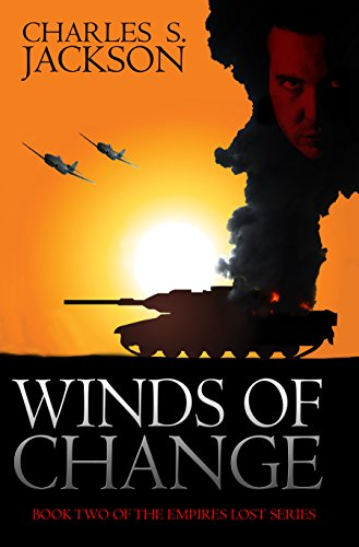 Shattered (Winds of War, Winds of Change Book 1)