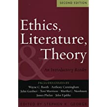 Ethics, Literature, and Theory: An Introductory Reader