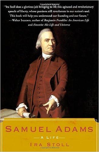 c9f8ec889f76e Amazon.com: Samuel Adams: A Life (9780743299121): Ira Stoll: Books