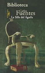 La Silla Del Aguila (Spanish Edition)