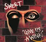 Give Us A Wink (Remastered & Expanded)