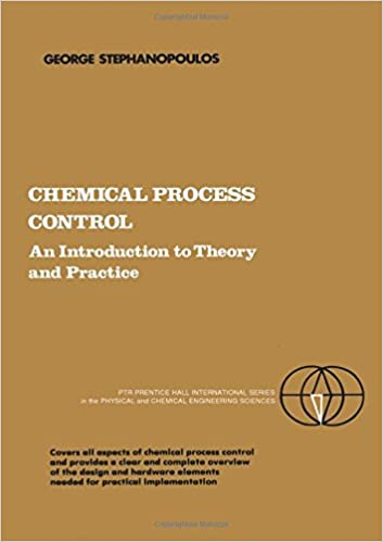 Amazon chemical process control an introduction to theory and amazon chemical process control an introduction to theory and practice 9780131286290 george stephanopoulos books fandeluxe Images