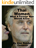 Thai Women ... What A Foreign Man Should Know