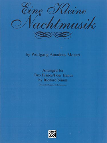 (Eine Kleine Nachtmusik: Piano Duo Sheet Music Ensemble (2 Pianos, 4 Hands) (Keyboard Ensemble Series) )