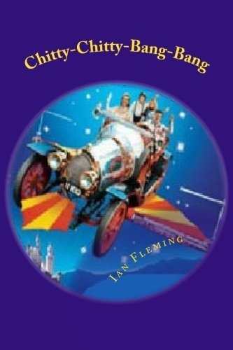 Chitty-Chitty-Bang-Bang by Ian Fleming (2015-10-22)