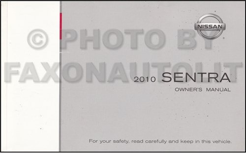 2010 Nissan Sentra Owners Manual Guide Book