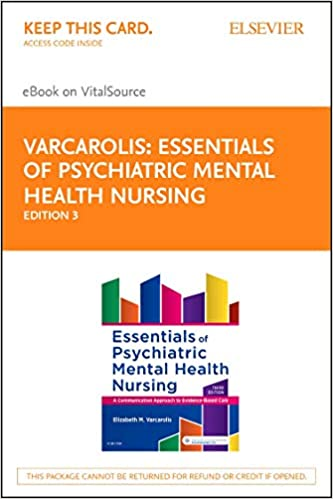 Essentials Of Psychiatric Mental Health Nursing Elsevier Ebook On